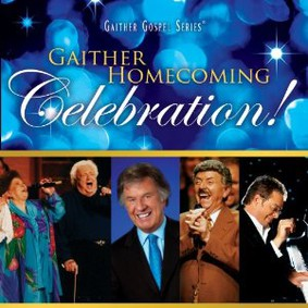 Bill & Gloria Gaither - Gaither Homecoming Celebration!