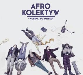 Afro Kolektyw - Piosenki po polsku