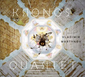 Kronos Quartet - Music of Vladim Martynov