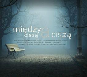 Various Artists - Między ciszą a ciszą