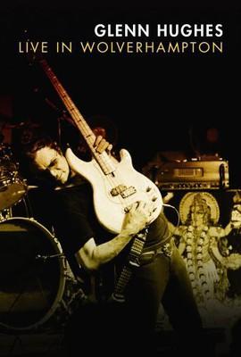 Glenn Hughes - Live In Wolverhampton [DVD]