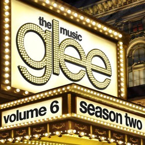 Various Artists - Glee Music. Season 2. Volume 6