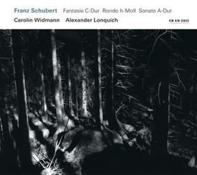 Carolin Widmann, Alexander Lonquich - Fantasie C-Dur, Rondo h-moll, Sonate A-Dur