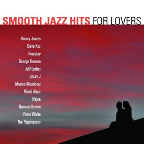 Various Artists - Smooth Jazz Hits For Lovers