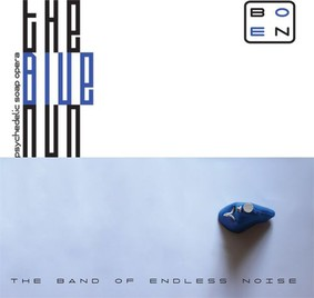 The Band Of Endless Noise - The Blue Nun