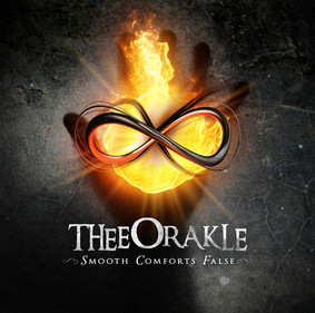 Thee Orakle - Smooth False Comforts