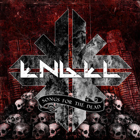 Engel - Songs For The Dead [EP]