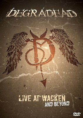 Degradead - Live At Wacken And Beyond [DVD]