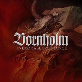 Bornholm - Inexorable Defiance