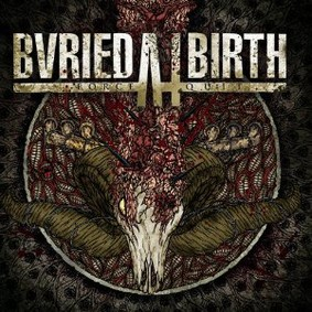 Buried At Birth - Force/Quit