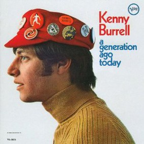 Kenny Burrell - Generation Ago Today