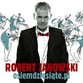 Robert Janowski - Osiemdziesiąte.pl