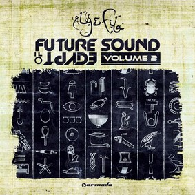 Aly & Fila - Future Sound of Egypt. Volume 2