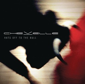 Chevelle - Hats Off To The Bull