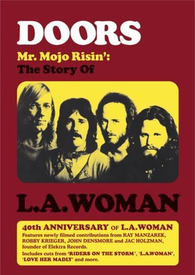 The Doors - Mr. Mojo Risin - The Story Of L.A. Woman [DVD]
