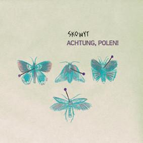 Skowyt - Achtung, Polen!