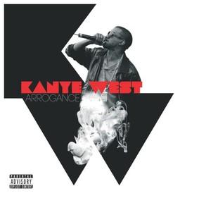 Kanye West - Arrogance