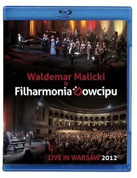 Waldemar Malicki, Filharmonia Dowcipu - Live in Warsaw 2012 [Blu-ray]