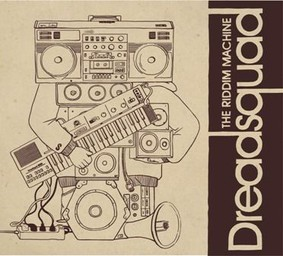 Dreadsquad - Riddim Machine