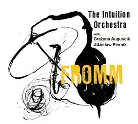 The Intuition Orchestra - Fromm