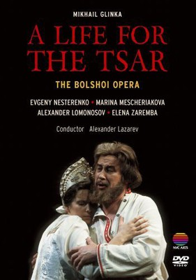 Bolshoi Theatre Moscow - A Life For The Tsar [DVD]