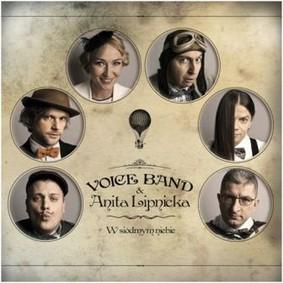 Voice Band, Anita Lipnicka - W siódmym niebie