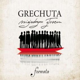 Fermata - Grechuta niejednym głosem