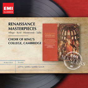 Choir of King's College - Renaissance Masterpieces