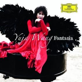 Yuja Wang - Fantasia