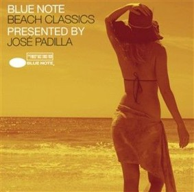 Various Artists - Blue Note Beach Classics Presented By Jose Padilla