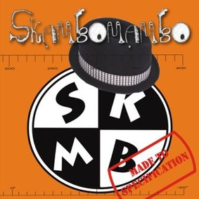 Skambomambo - Made To Specificat