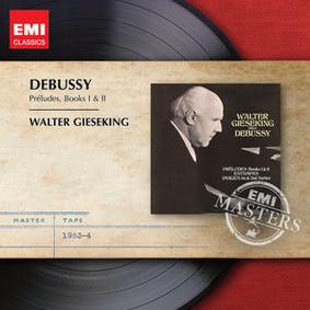 Walter Gieseking - Preludes, Books I & II