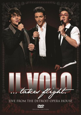 Il Volo - Takes Flight - Live From The Detroit Opera House [DVD]