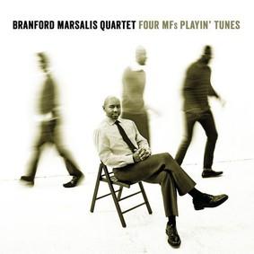 Branford Marsalis Quartet - Four MFs Playin' Tunes
