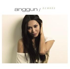 Anggun - Echoes
