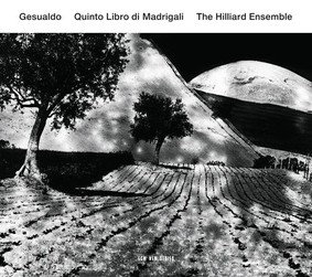 The Hilliard Ensemble - Quinto Libro Di Madrigali