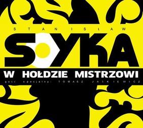 Stanisław Sojka - W hołdzie mistrzowi
