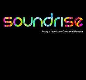 Soundrise - Utwory z repertuaru Czesława Niemena