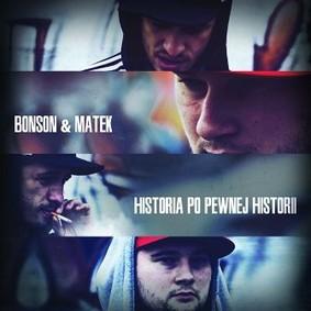Bonson & Matek - Historia po pewnej historii