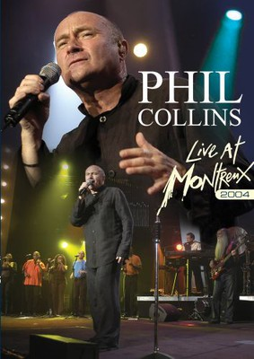Phil Collins - Live at Montreux 2004 [DVD]