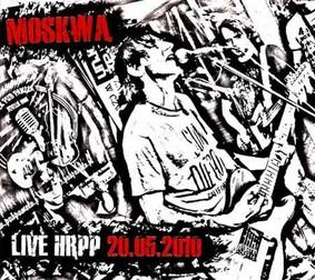 Moskwa - Live HRPP 20.05.2010