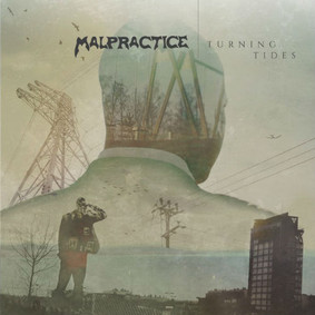 Malpractice - Turning Tides