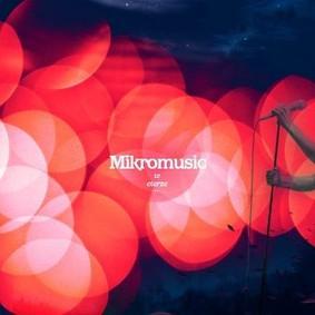 Mikromusic - Mikromusic w eterze [DVD]