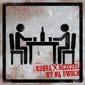 Kobra, Bezczel - 0,7 na dwóch