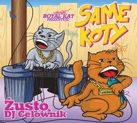 Żusto, DJ Celownik - Same koty