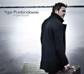 Ygor Przebindowski - Powidoki
