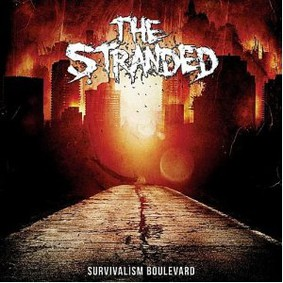 The Stranded - Survivalism Boulevard