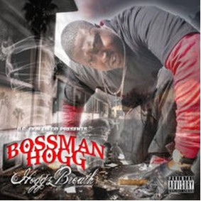 Bossman Hogg - Hoggz Breath