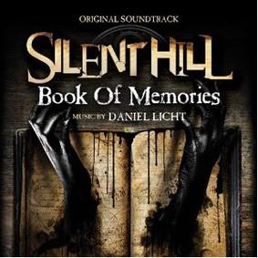 Daniel Licht - Silent Hill: Book of Memories