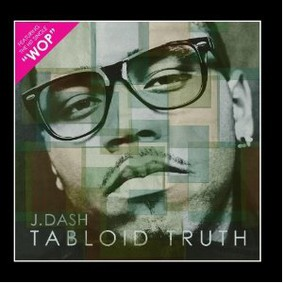 J. Dash - Tabloid Truth